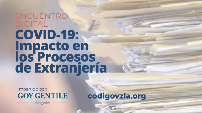 [Encuentro Digital] COVID19: Impacto en los procesos de extranjería
