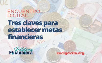 [Encuentro Digital] Tres claves para establecer metas financieras