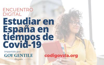 [Encuentro Digital] Estudiar en España en tiempos de Covid-19