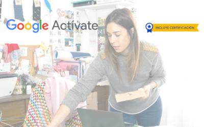 Google Actívate: Adquiere nuevas habilidades para un mundo digital
