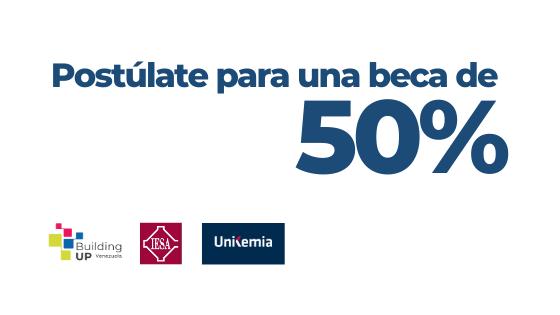 Póstulate para una beca de 50% a través de nuestros aliados de Building-up Venezuela