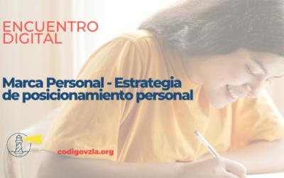 |Encuentro Digital| Marca Personal – Estrategia de posicionamiento personal