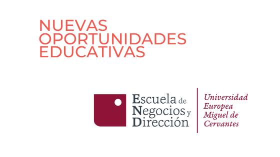 Nuevas oportunidades de estudio en la Escuela de Negocios y Dirección (ENyD)